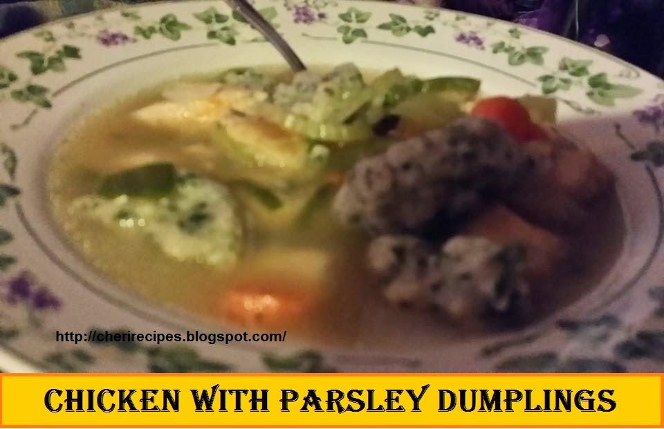 Cheryl's Wicked Spoon Cooking: Chicken with Parsley Dumplings