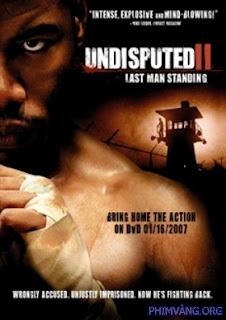 Quyết Đấu 2 - Undisputed 2: Last Man Standing - 2006