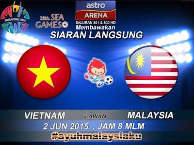 Vietnam vs Malaysia (Sukan Sea Ke-28, 2 Jun 2015), Tonton Full Match