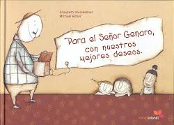 Para el señor Genaro con nuestros mejores deseos