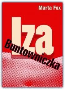 """""""Iza Buntowniczka"""" Marta Fox - recenzja"""