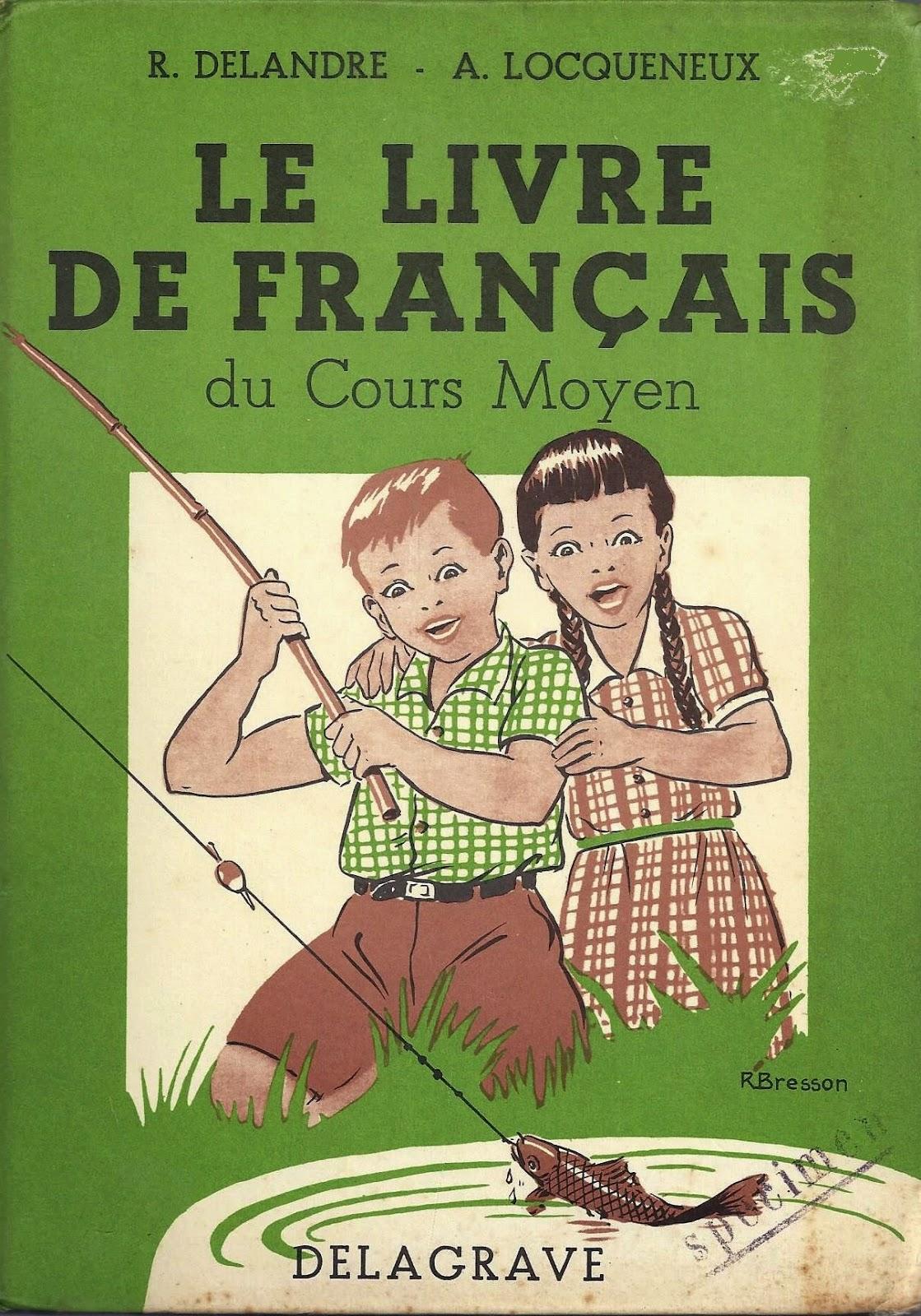 Manuels Anciens Delandre Locqueneux Le Livre De Francais