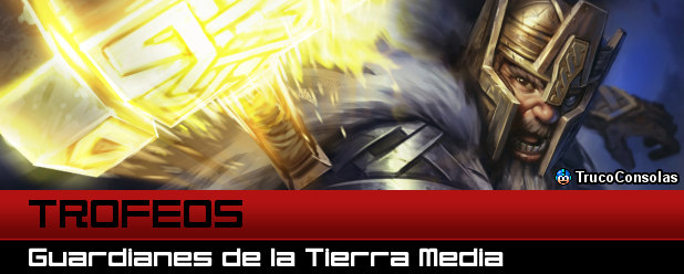 Trofeos Guardianes de la Tierra Media - PS3