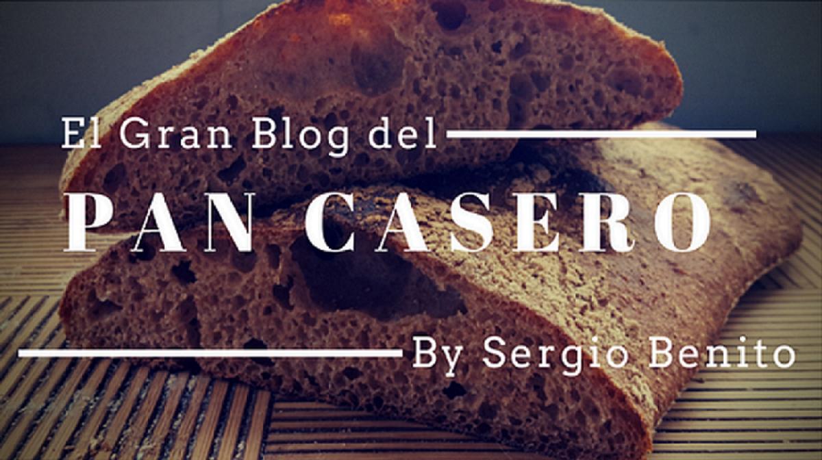 El Gran Blog del Pan Casero