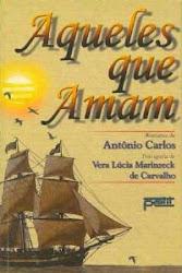 Download Grátis - Livro - - Aqueles que Amam (Vera Lúcia M. de Carvalho)