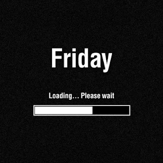 Waiting For Friday Quotes