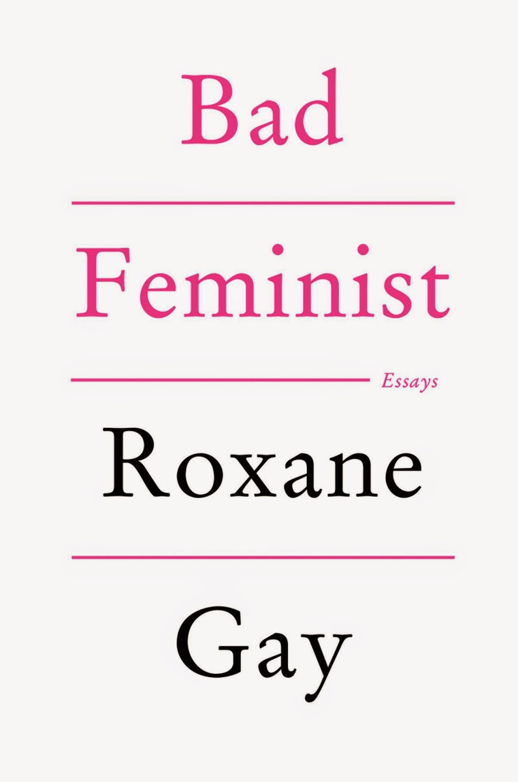 http://www.bookdepository.com/Bad-Feminist-Roxane-Gay/9781472119735/?a_aid=jbblkh