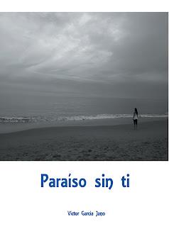 """El libro """"Paraíso sin ti"""""""