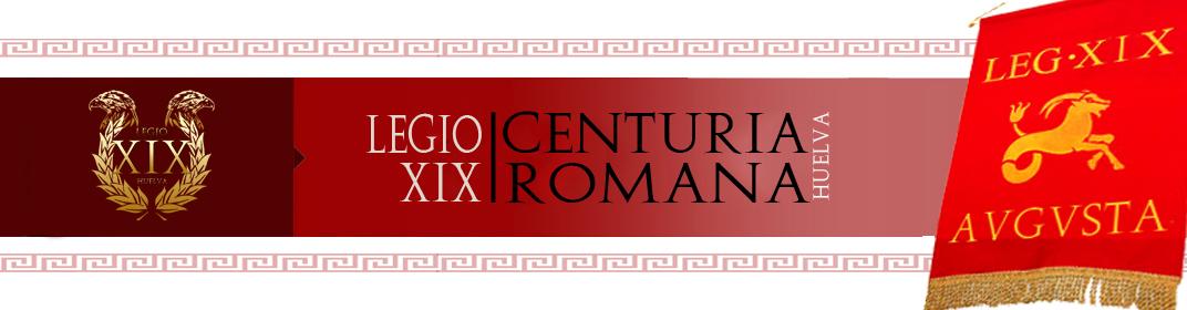 Centuria Romana de Huelva | Legio XIX