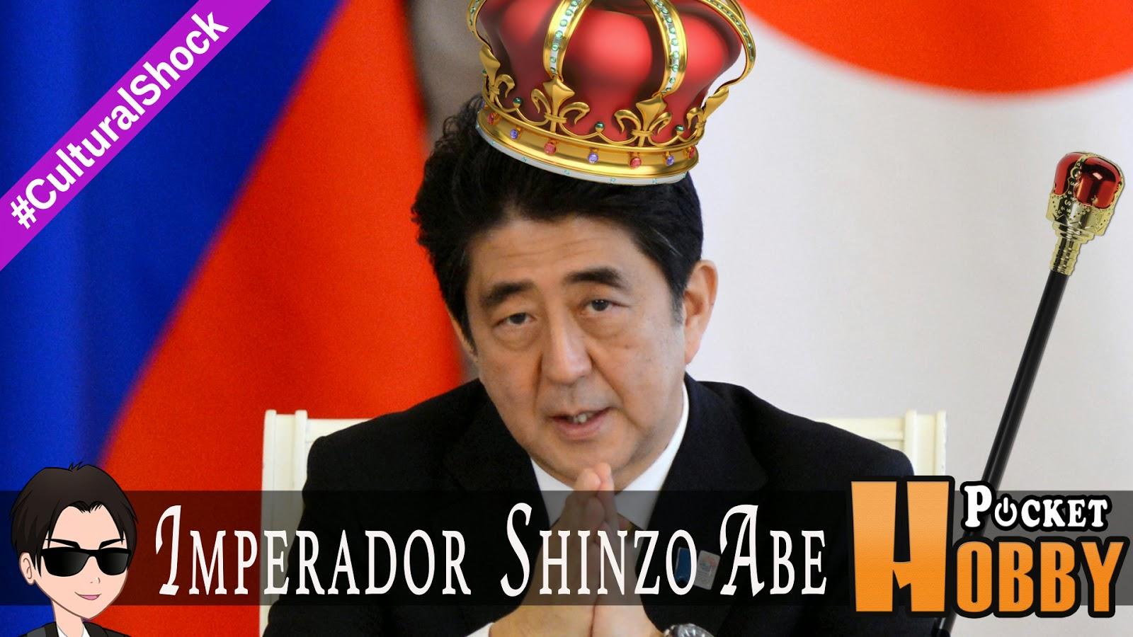 Pocket Hobby - www.pockethobby.com - Cultural Shock - O Imperador Eleito Shinzo Abe