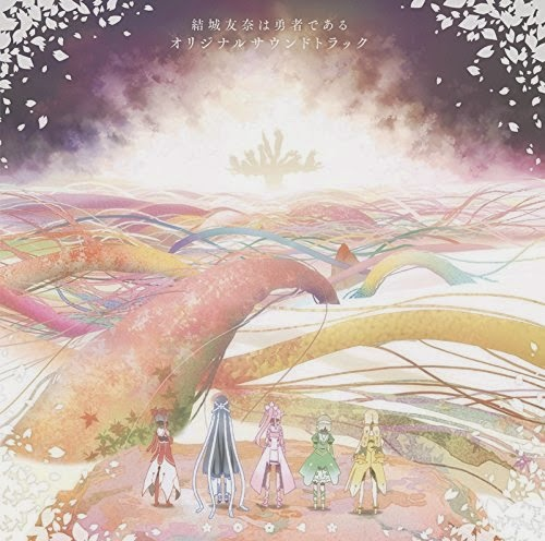Yuki Yuna wa Yuusha de Aru Original Soundtrack