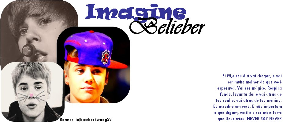 Imagine Belieber Forever