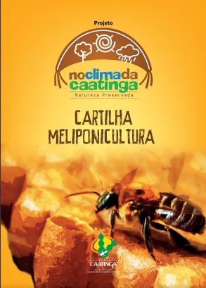 Cartilha Meliponicultura - no clima da caatinga