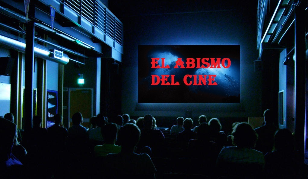 El Abismo Del Cine