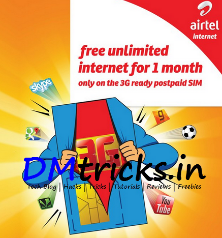 Unlimited Free Airtel 3G for One Month
