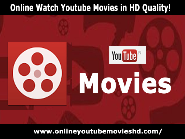 Watch English Movies Free Online from YouTube movies