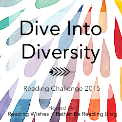I'm taking the Dive into Diversity 2015 Reading Challenge
