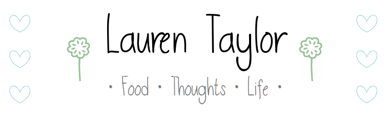 Food, Thoughts, Life | Lauren Taylor