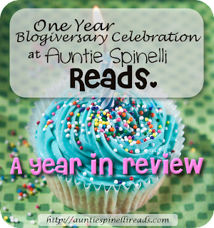Blogiversary Celebration, Day 1: A Year in Review