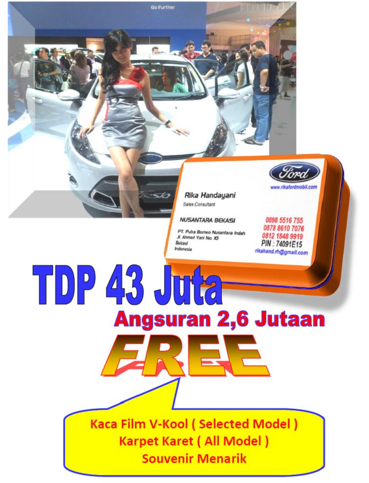 Paket Kredit DP Minim, Bunga Rendah dan Cicilan Ringan Ford All New Fiesta 2014