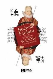http://lubimyczytac.pl/ksiazka/233824/w-kregu-wazow-ludzie-i-obyczaje