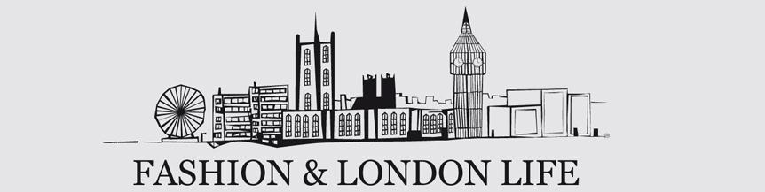 Fashion & London Life