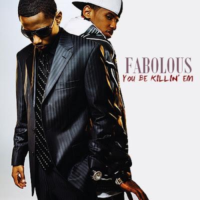 Fabolous - You Be Killin Em Lyrics
