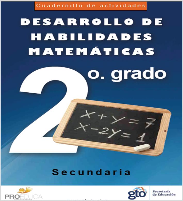 Cuadernillo de actividades para el desarrollo de habilidades matemáticas para Segundo de Secundaria