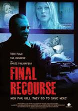 Último recurso: Final Recourse (2013)