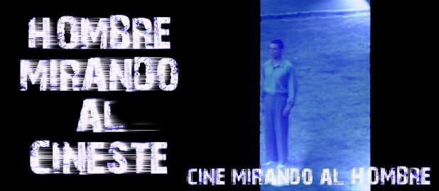 HOMBRE MIRANDO AL CINESTE