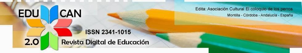 EDUCAN 2.0: Revista Digital de Educación