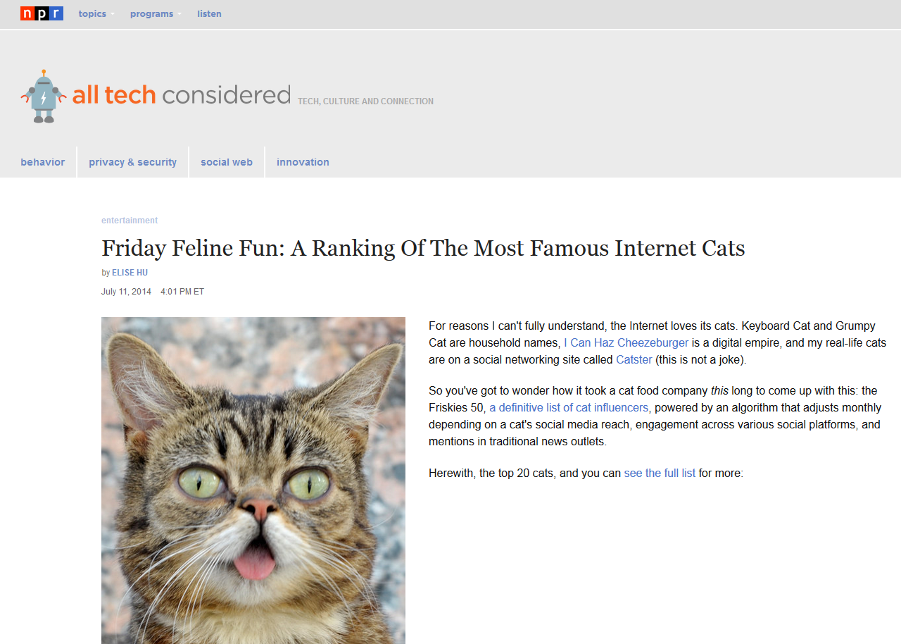 http://www.npr.org/blogs/alltechconsidered/2014/07/11/330744382/friday-feline-fun-a-ranking-of-the-most-famous-internet-cats