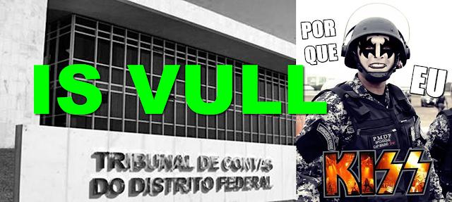 VULNERABILIDADE ENCONTRADA,  TRIBUNAL DE CONTRAS DO DISTRITO FEDERAL