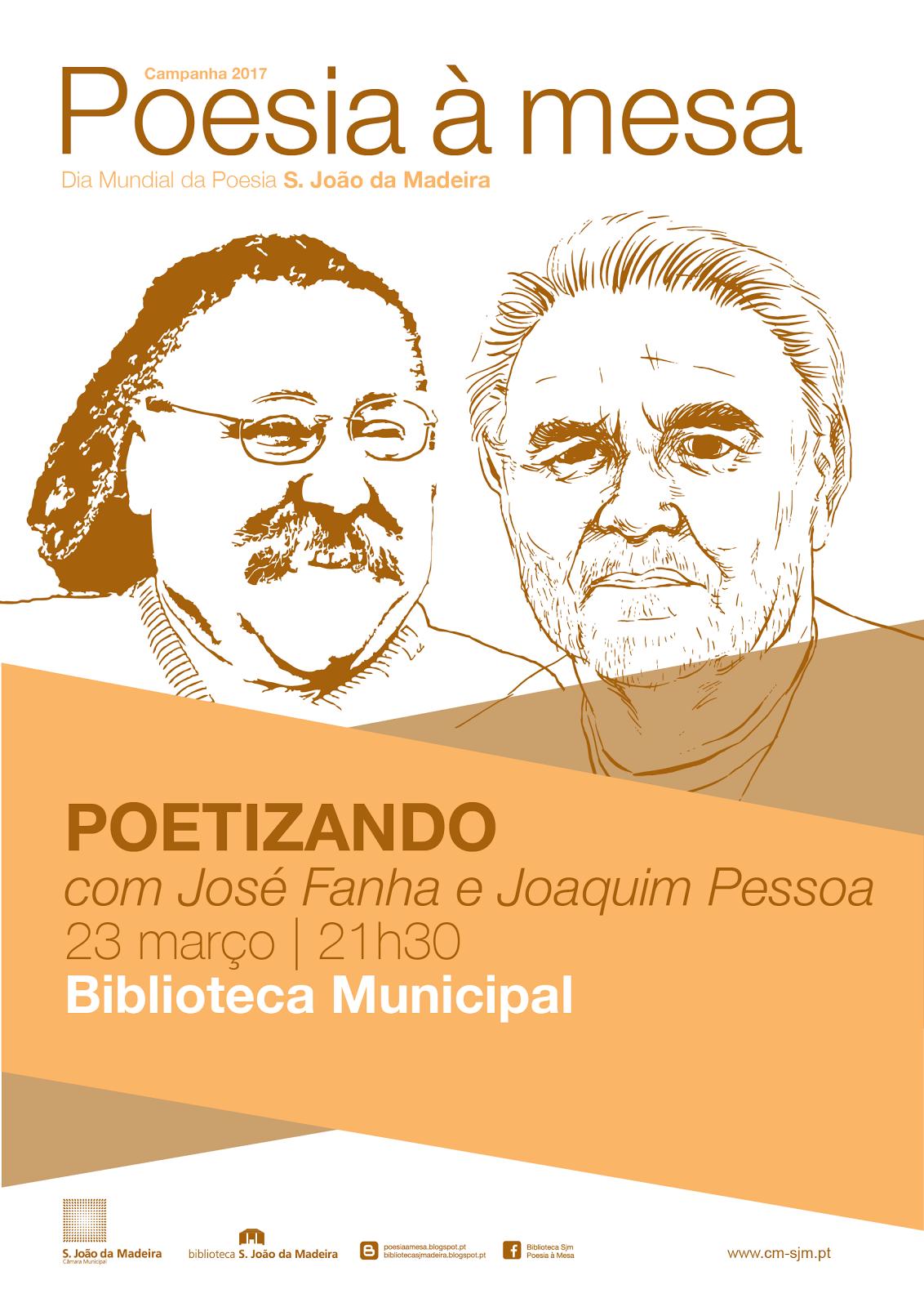 POETIZANDO COM JOSÉ FANHA E JOAQUIM PESSOA