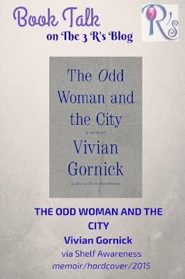book review THE ODD WOMAN AND THE CITY Vivian Gornick memoir Shelf Awareness