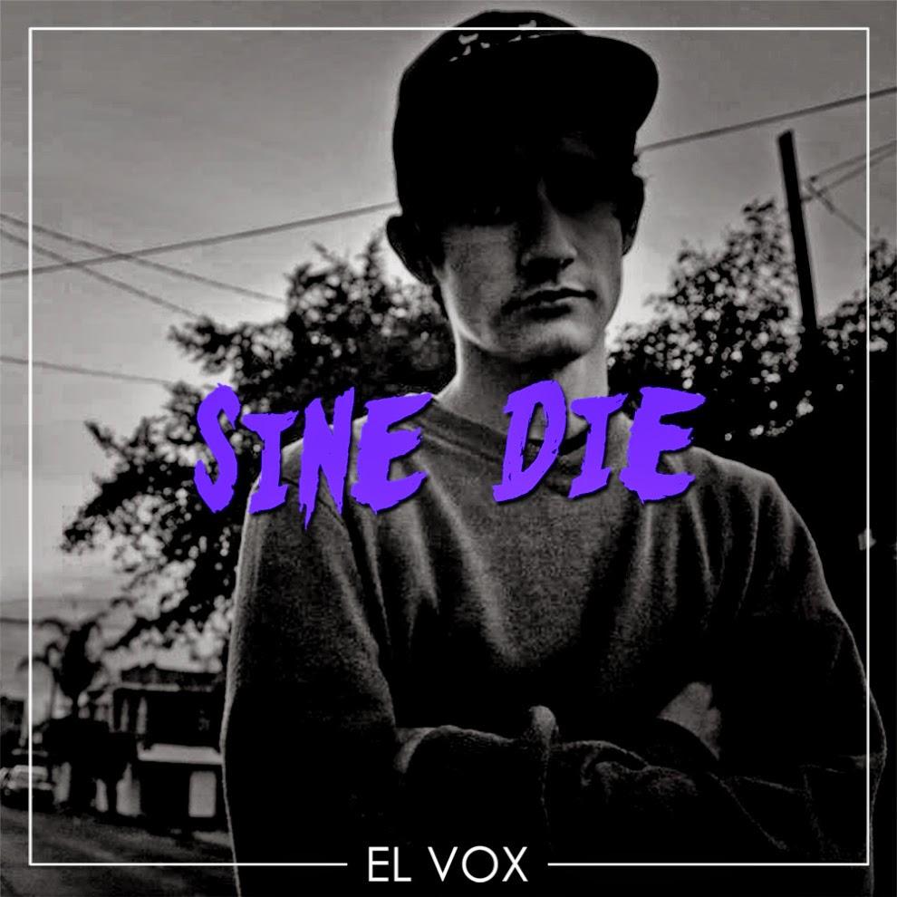 El Vox - Sine Die [2014]