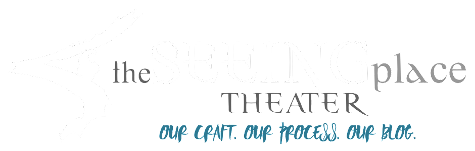 The Seeing Place Theater - Blog
