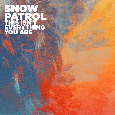 Photo Snow Patrol - This Isn't Everything You Are Picture & Image