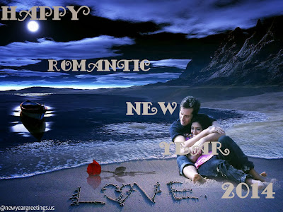 Happy New Year Greetings for Lovers 2014, Romantic Greetings 2014