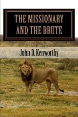 "Buy ""The Missionary and the Brute"" here!"