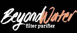 Beyond Water Filter