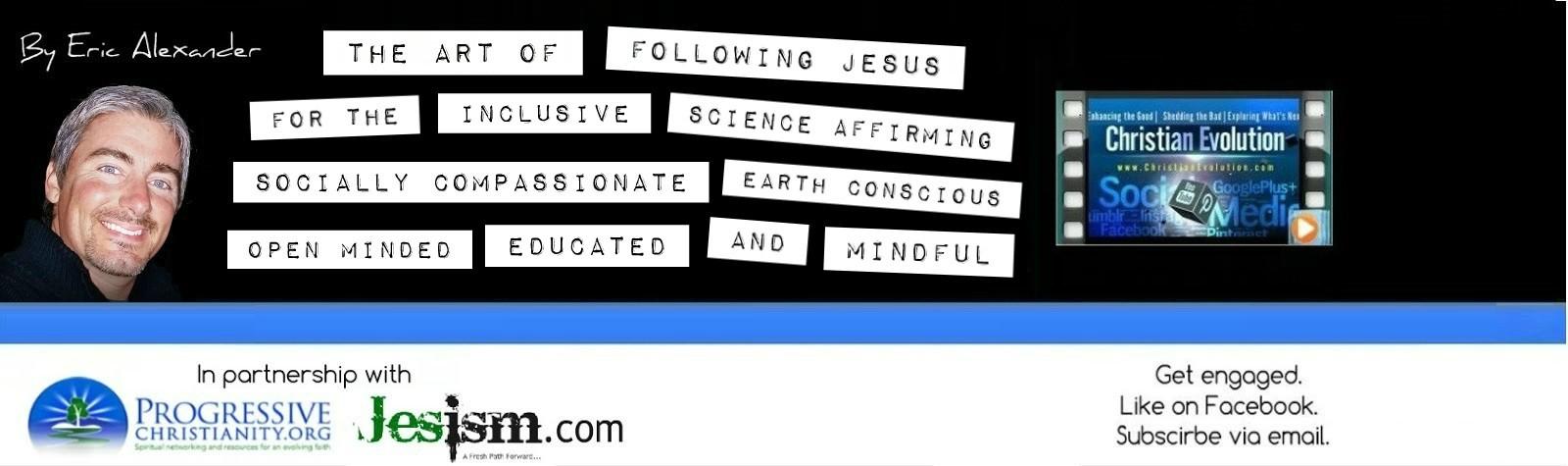 Christian Evolution | Progressing Christianity