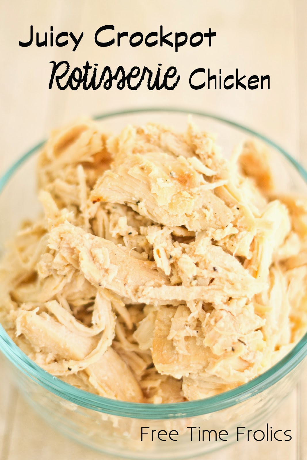 Crockpot Rotisserie Chicken Recipe www.freetimefrolics.com