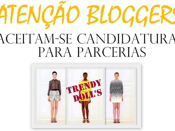 Candidaturas para parcerias com a Loja Trendy Dolls