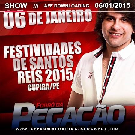 Forró da Pegação - Cupira - PE - 06.01.2015