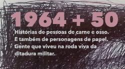 SÉRIE: 50 ANOS DO GOLPE