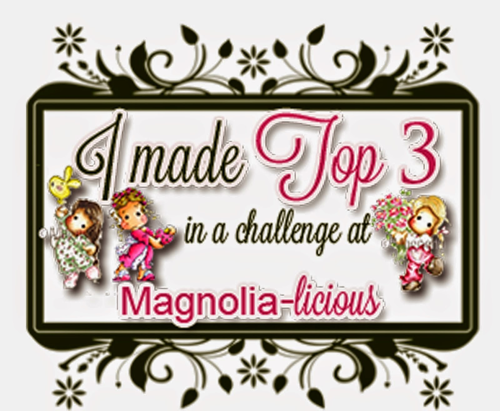 TOP 3 at Magnolia-licious - Ch# Spring Into April