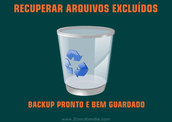 Como recuperar arquivos excluídos da lixeira, sem usar programas