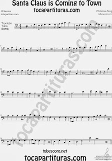 Partitura de Santa Claus Is Coming To Town para Trombón, Tuba Elicón y Bombardino Villancico Christmas Song Carol Sheet Music for Trombone, Tube, Euphonium Music Scores