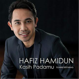 Hafiz Hamidun - Kasih Padamu on iTunes